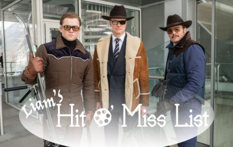 "Liam's Hit O' Miss List: ""Kingsman: The Golden Circle"""