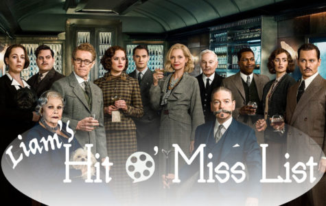 Liam's Hit O' Miss List: Murder on the Orient Express