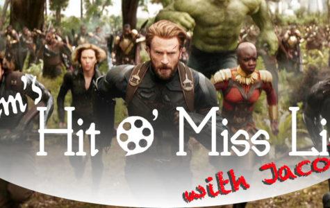 "Liam's Hit O' Miss List featuring Jacob de Waard: Avengers ""Infinity War"""