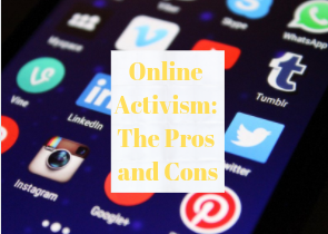 Online Activism: The Pros and Cons
