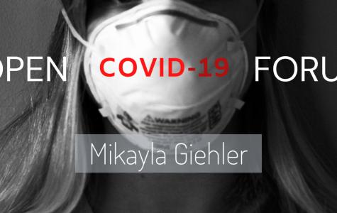 COVID-19 Open Forum: Mikayla Giehler